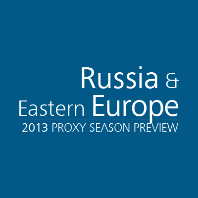 Russia & Eastern Europe 2013 Proxy Season Preview