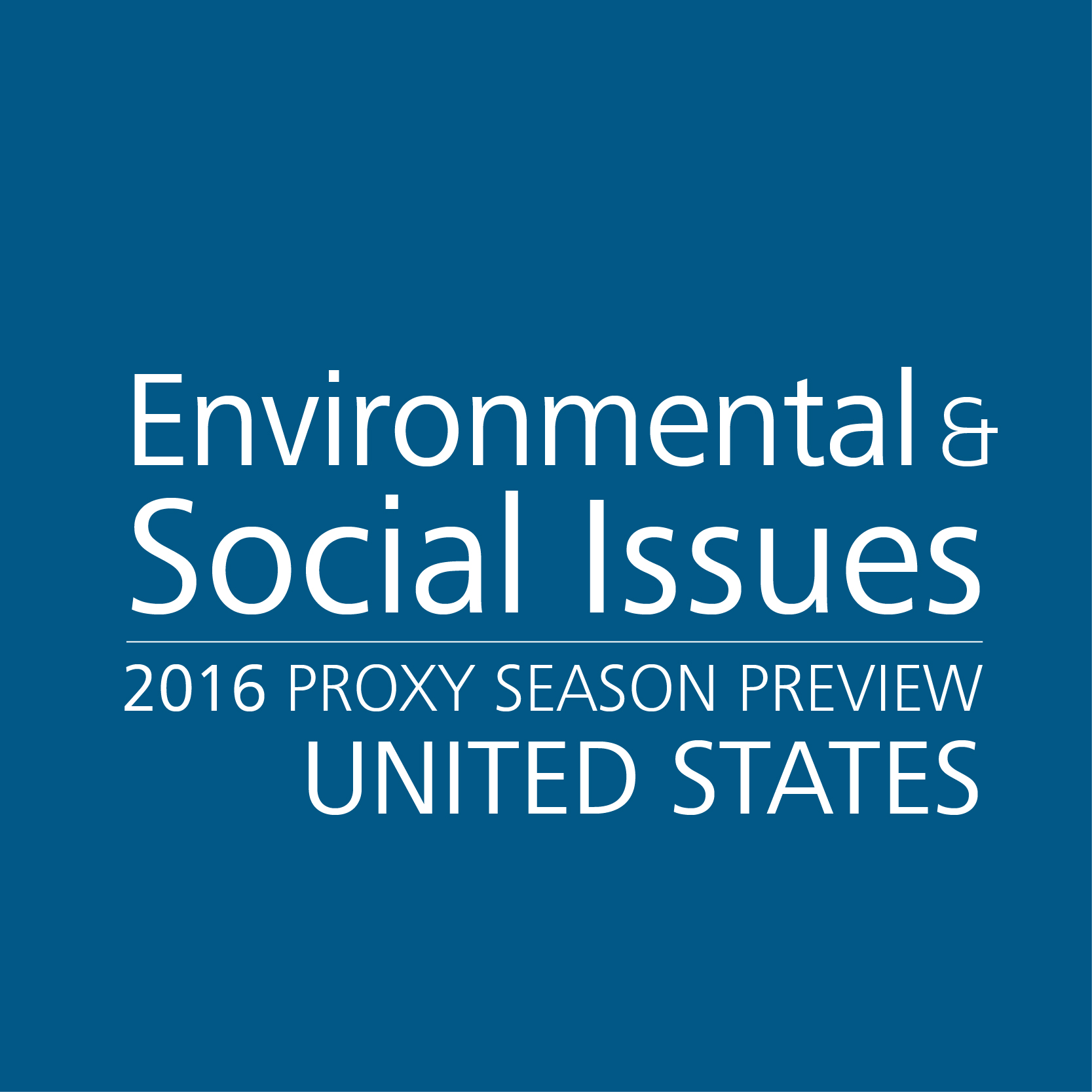 2016 Proxy Season Preview Environmental And Social
