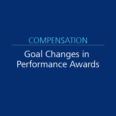 Goal Changes in Performance Awards