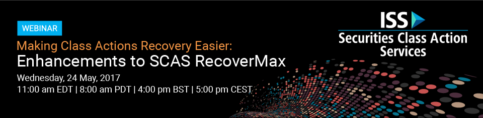 Making Class Actions Recovery Easier: Enhancements to SCAS RecoverMax