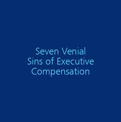 Seven Venial Sins of Executive Compensation - ISS